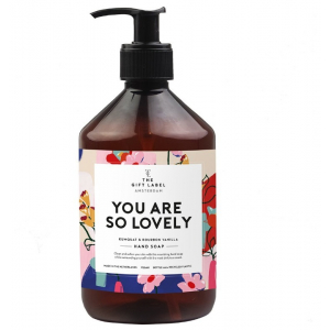 The gift label handsoap You are so lovely