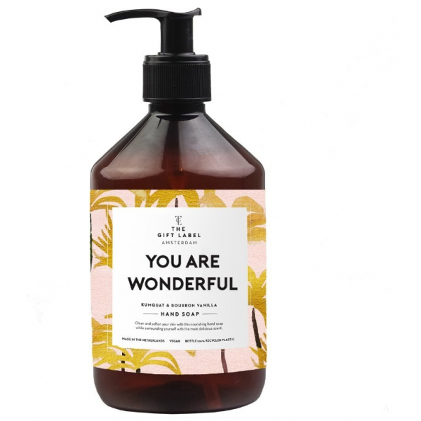 The gift label handsoap You are wonderful